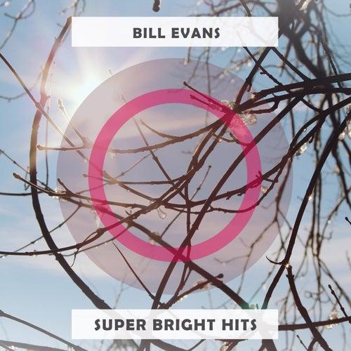 Super Bright Hits von Bill Evans