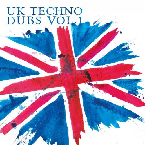 UK Techno Dubs, Vol. 1 von Various Artists