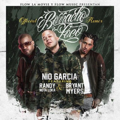 Borracho y Loco (Remix) von Nio Garcia