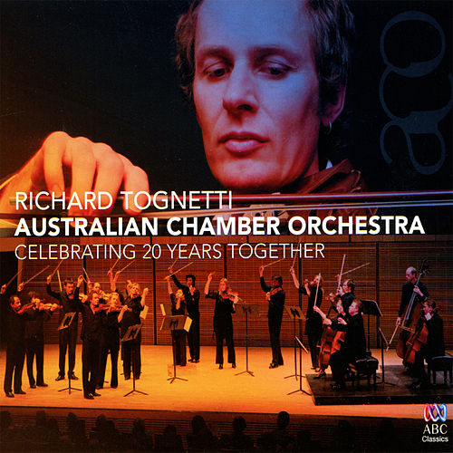 Celebrating 20 Years Together by Australian Chamber Orchestra