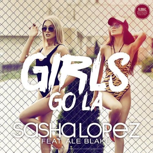 Girls Go La de Sasha Lopez