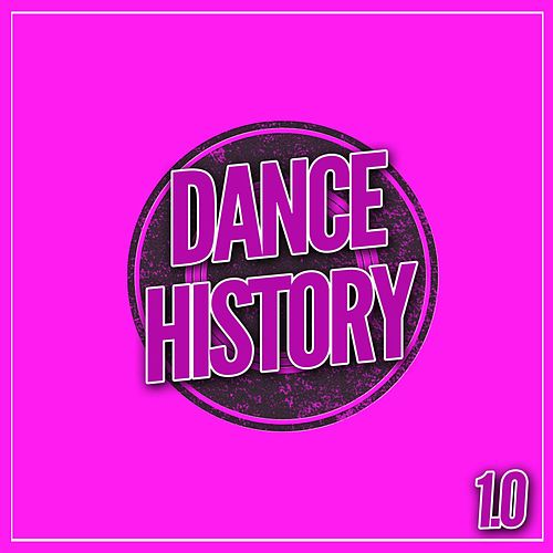 Dance History 1.0 von Various Artists