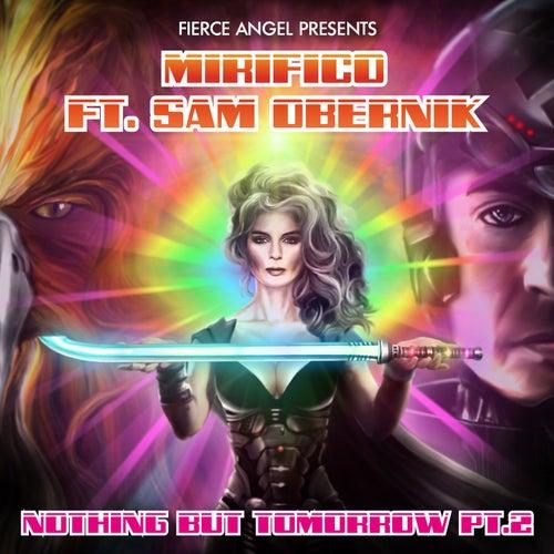 Nothing But Tomorrow Pt. 2 de Mirifico