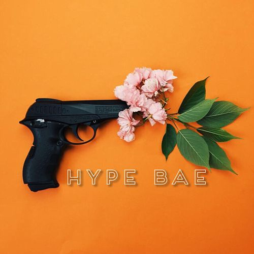 Hype Bae by K.A.R.