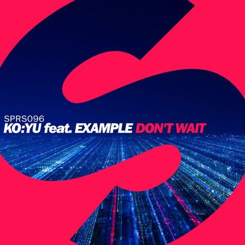 Don't Wait von KO:YU