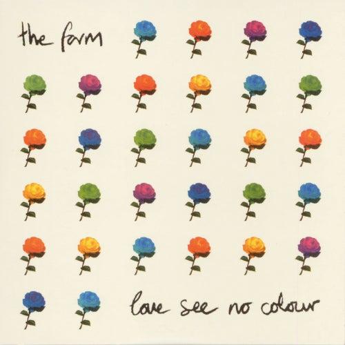 Love See No Colour by The Farm