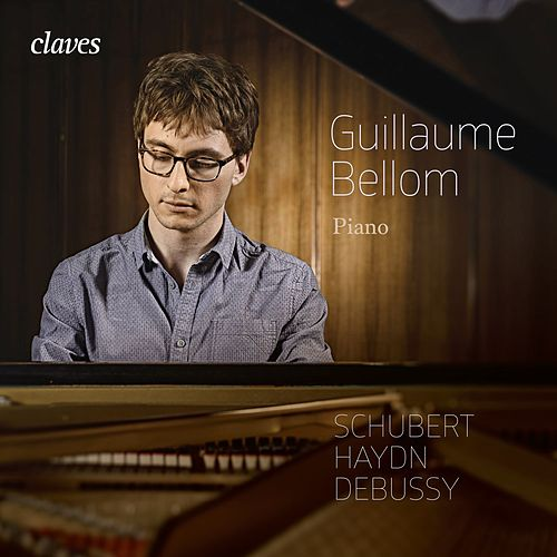 Schubert, Haydn & Debussy: Works for piano de Guillaume Bellom