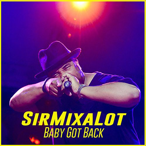 Baby Got Back van Sir Mix-A-Lot
