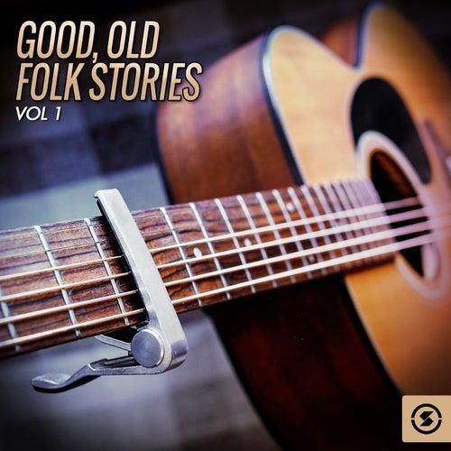 Good, Old Folk Stories, Vol. 1 de Various Artists
