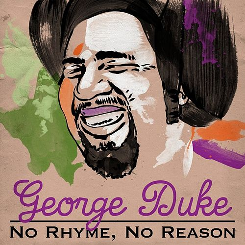 No Rhyme, No Reason von George Duke