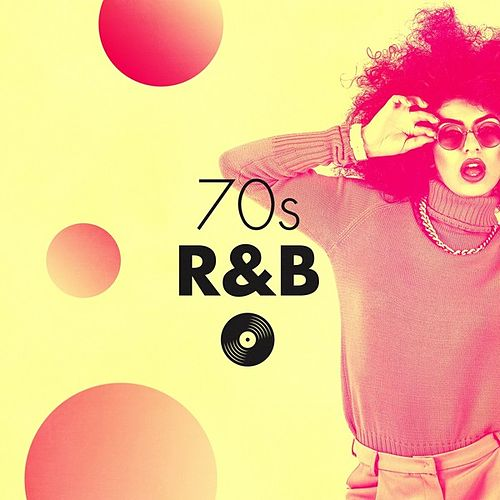 70's R&B by Various Artists