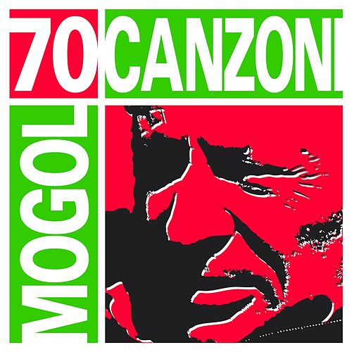 70 canzoni di Mogol (70 Italian Songs by Mogol) von Various Artists