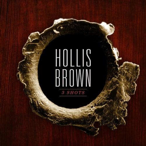 3 Shots von Hollis Brown