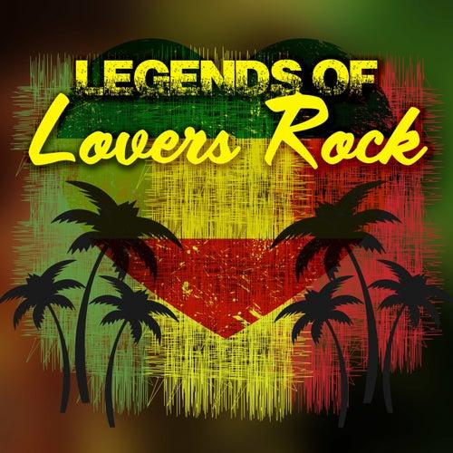 Legends of Lovers Rock de Various Artists