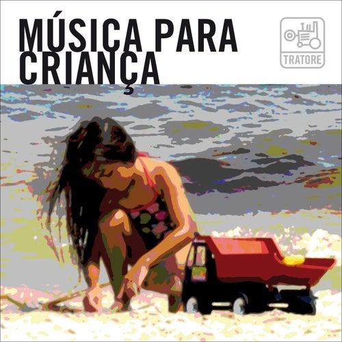 Música para Criança: Para Pequenos Brasileiros Que Gostam de Música de Various Artists