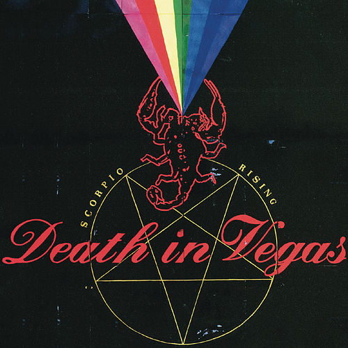 Scorpio Rising by Death in Vegas
