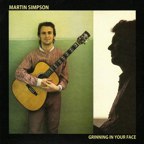 Grinning In Your Face von Martin Simpson