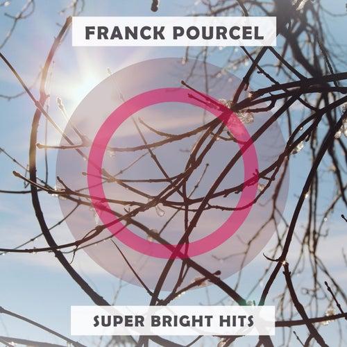 Super Bright Hits von Franck Pourcel
