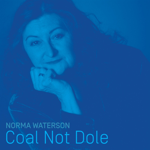 Coal Not Dole de Norma Waterson
