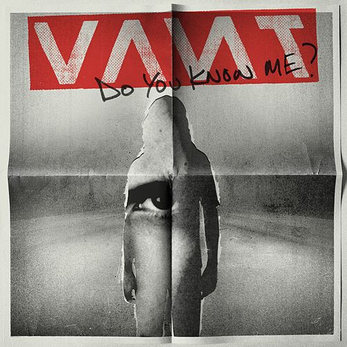 Do You Know Me? by VANT