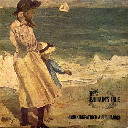 The Rose Of Britain's Isle by John Kirkpatrick