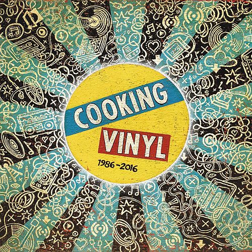 Cooking Vinyl 1986 - 2016 de Various Artists