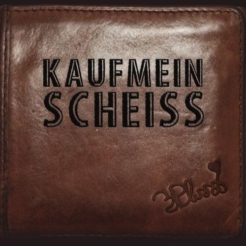 Kaufmeinscheiss (Bonus EP) von 3Plusss