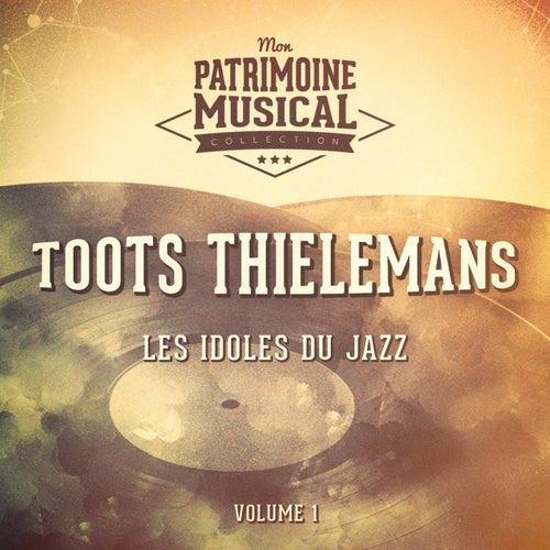 Les idoles du Jazz : Toots Thielemans, Vol. 1 von Toots Thielemans