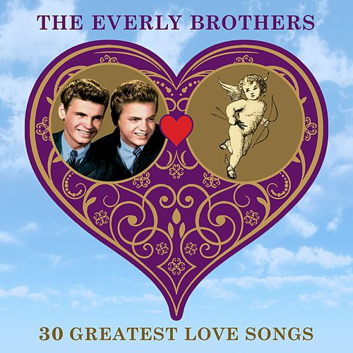 30 Greatest Love Songs by The Everly Brothers