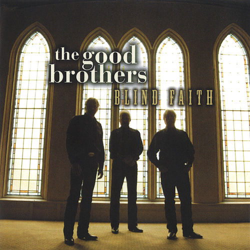 Blind Faith de The Good Brothers