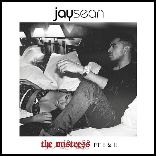 The Mistress, Pt. I & II van Jay Sean