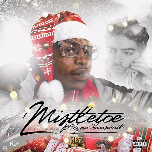 Mistletoe (feat. Ryan Hemsworth) von Nef the Pharaoh