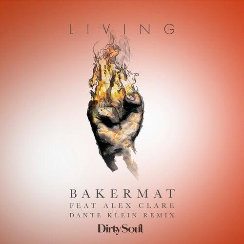 Living (Dante Klein Remix) de Bakermat