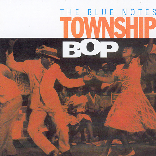 Township Bop van The Blue Notes