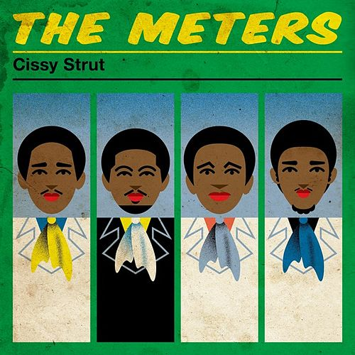 Cissy Strut de The Meters