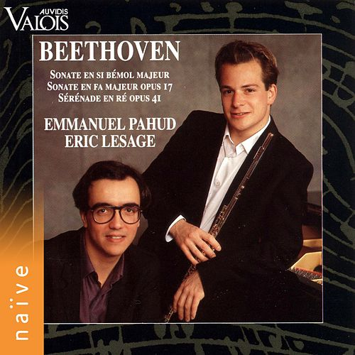 Beethoven: Flute Sonata, Horn and Piano Sonata & Serenade for Flute and Piano de Emmanuel Pahud