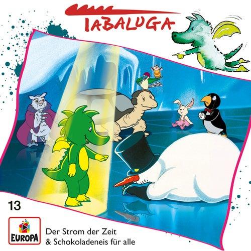 13/Der Strom der Zeit / Schokoladeneis für alle von Tabaluga