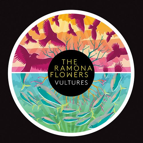 Vultures by The Ramona Flowers