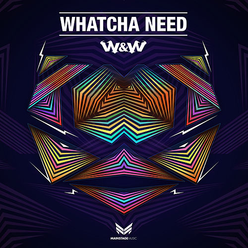 Whatcha Need de W&W