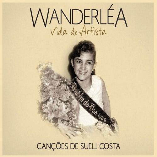 Vida de Artista de Wanderléa
