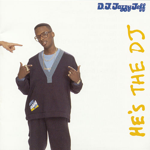 He's The DJ, I'm The Rapper von DJ Jazzy Jeff and the Fresh Prince