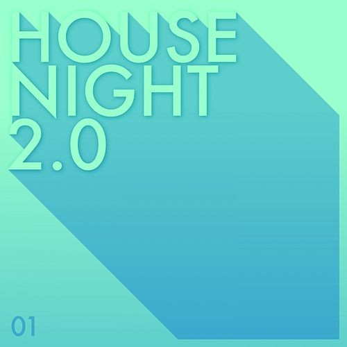 House Night 2.0, Vol. 1 de Various Artists