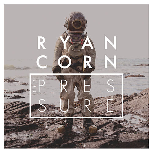 The Pressure by Ryan Corn