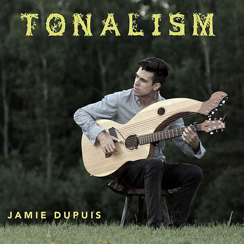 Tonalism de Jamie Dupuis