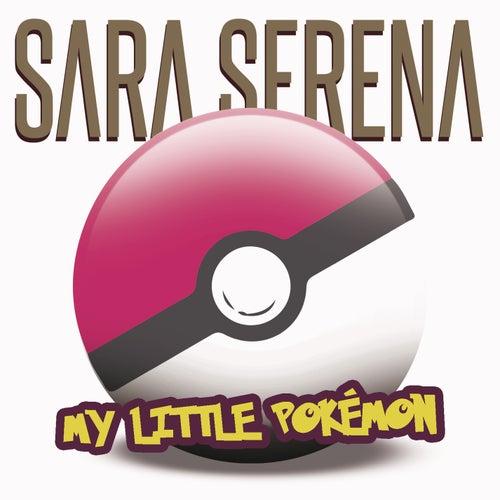My Little Pokémon von Sara Serena