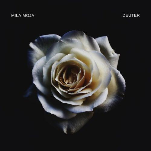 Miła Moja by Deuter