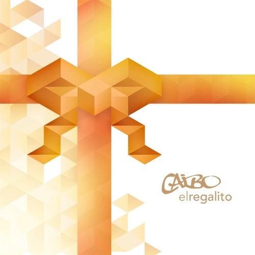 El Regalito by Caibo