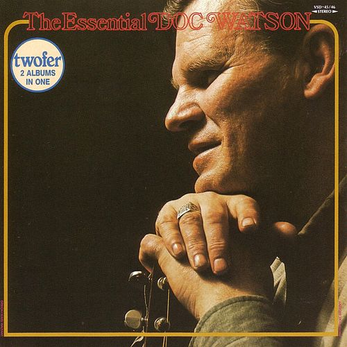 The Essential Doc Watson by Doc Watson