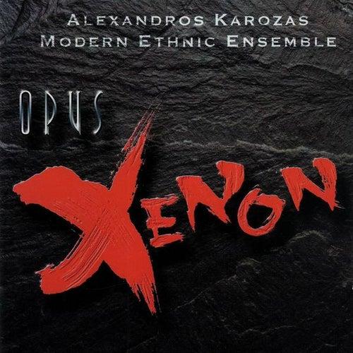 Opus Xenon von Alexandros Karozas