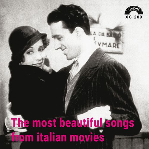 The Most Beautiful Songs From Italian Movies di Various Artists